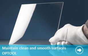 Maintain clean and smooth surfaces OPTOOL