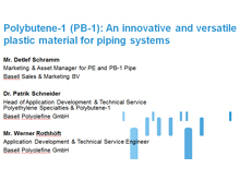 Polybutene1 an innovative and versatile plastic material for piping systems